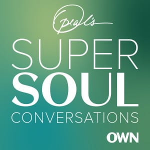 Oprah's Super Soul Podcast